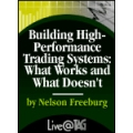 Nelson Freeburg – Building High-Performance Trading